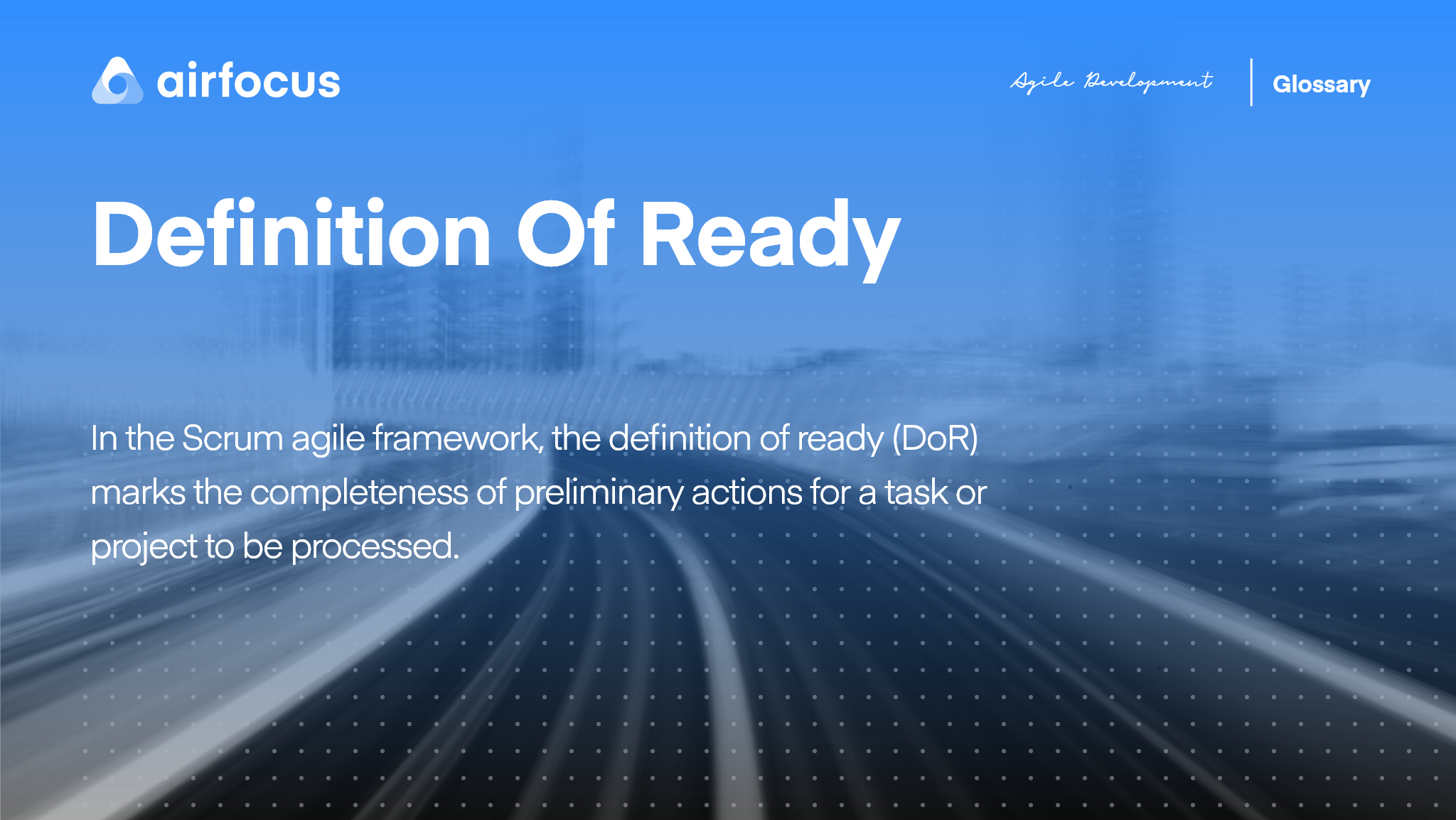 What Is the Definition of Ready In the Scrum Agile Framework