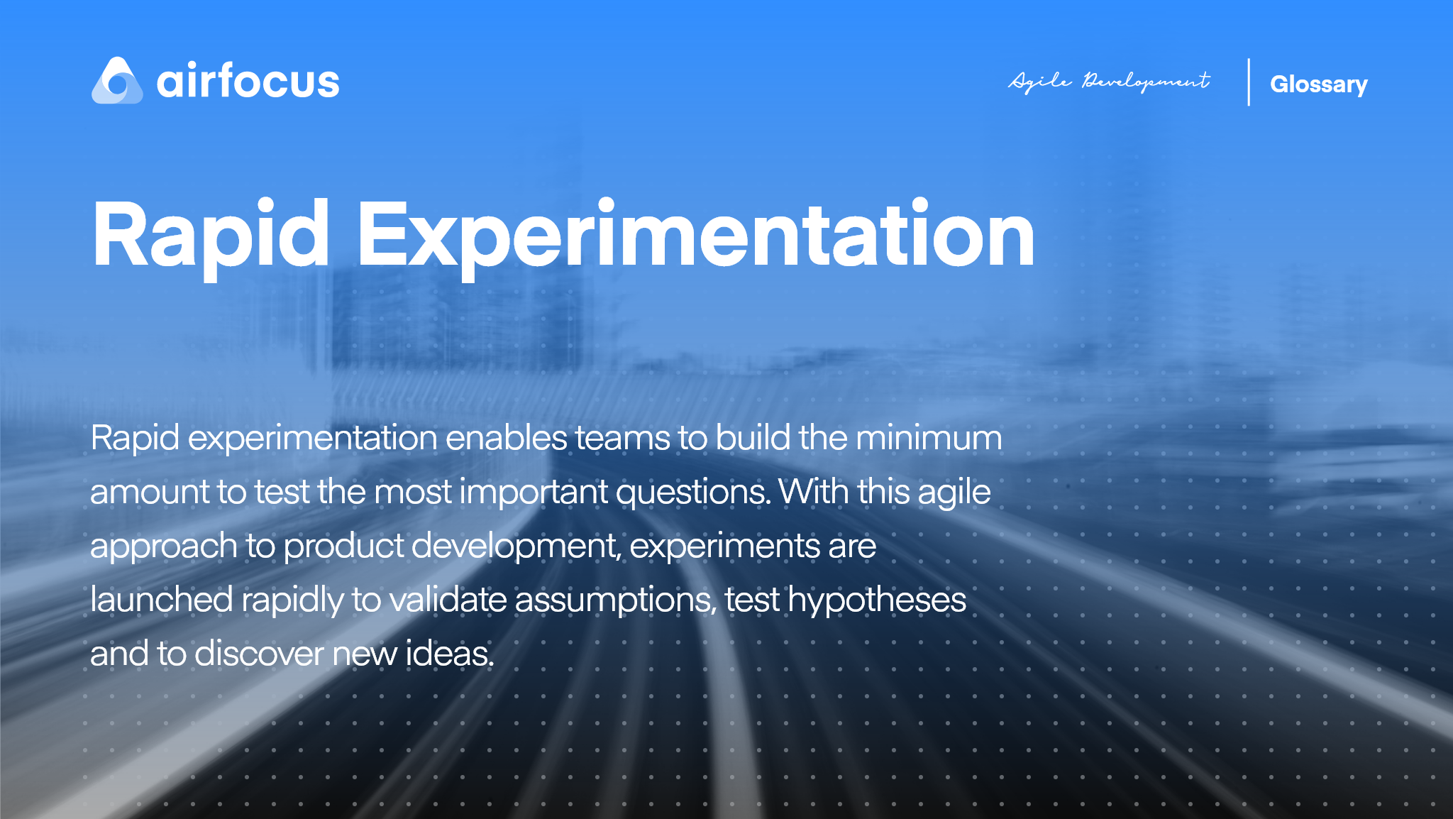 What Is Rapid Experimentation