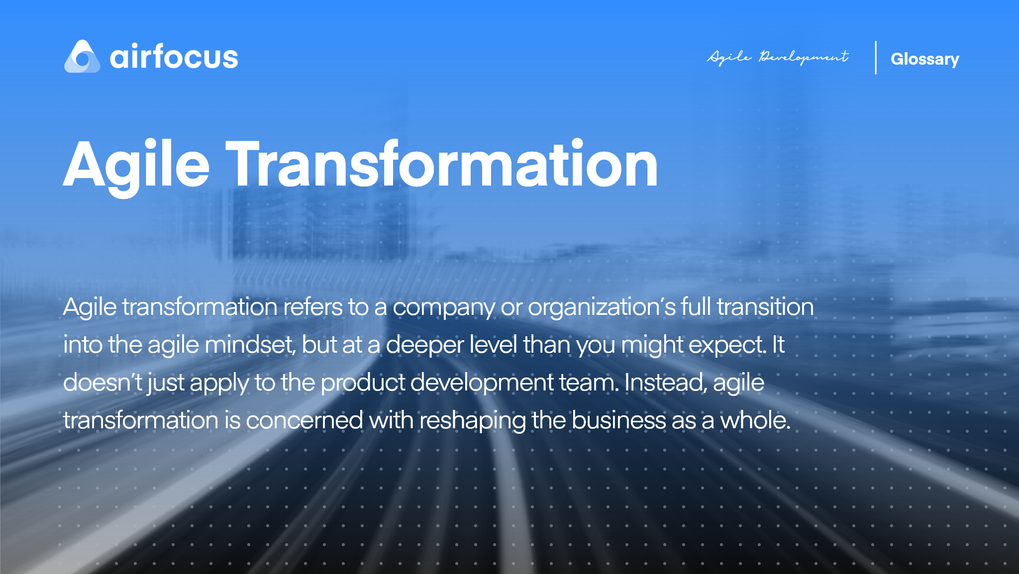 What Is Agile Transformation