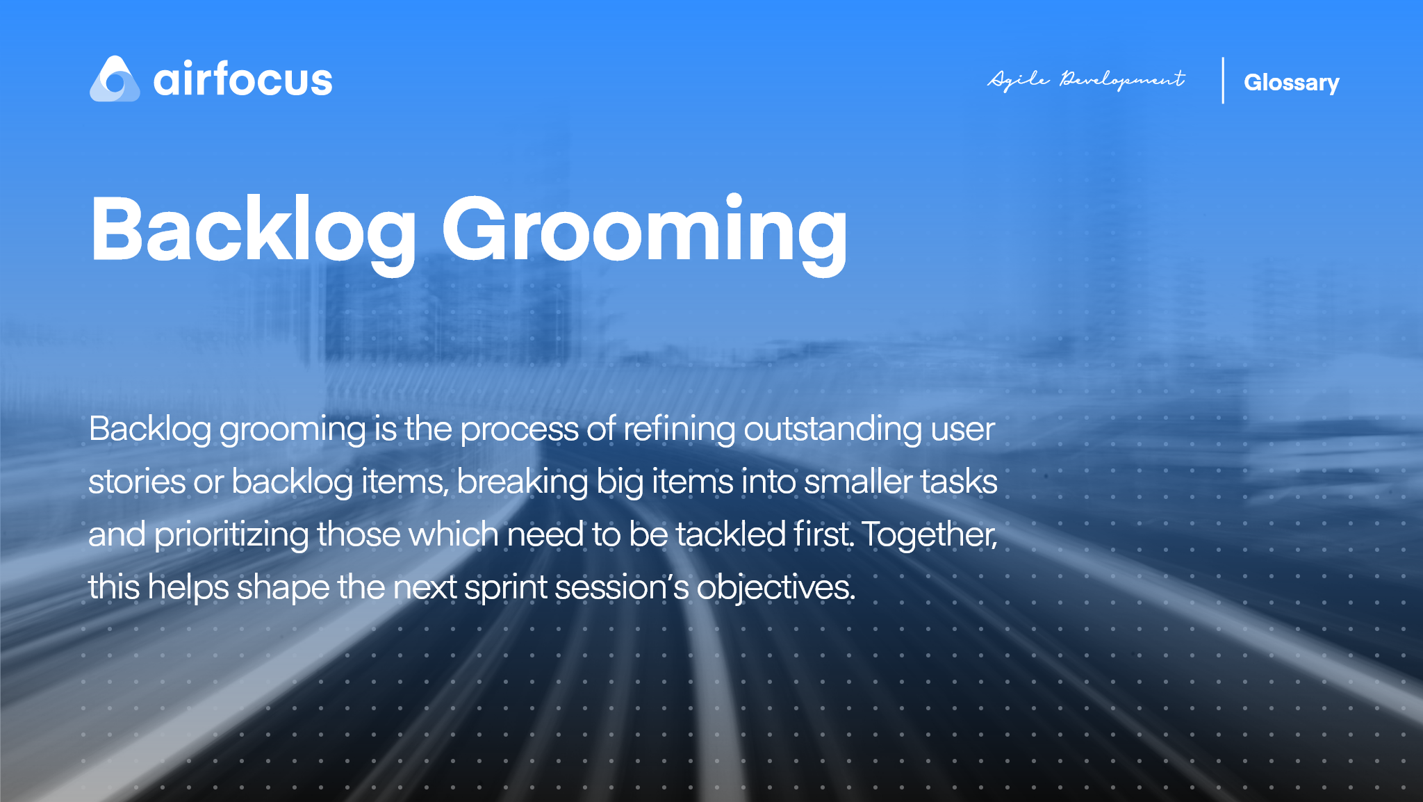 What Is Backlog Grooming