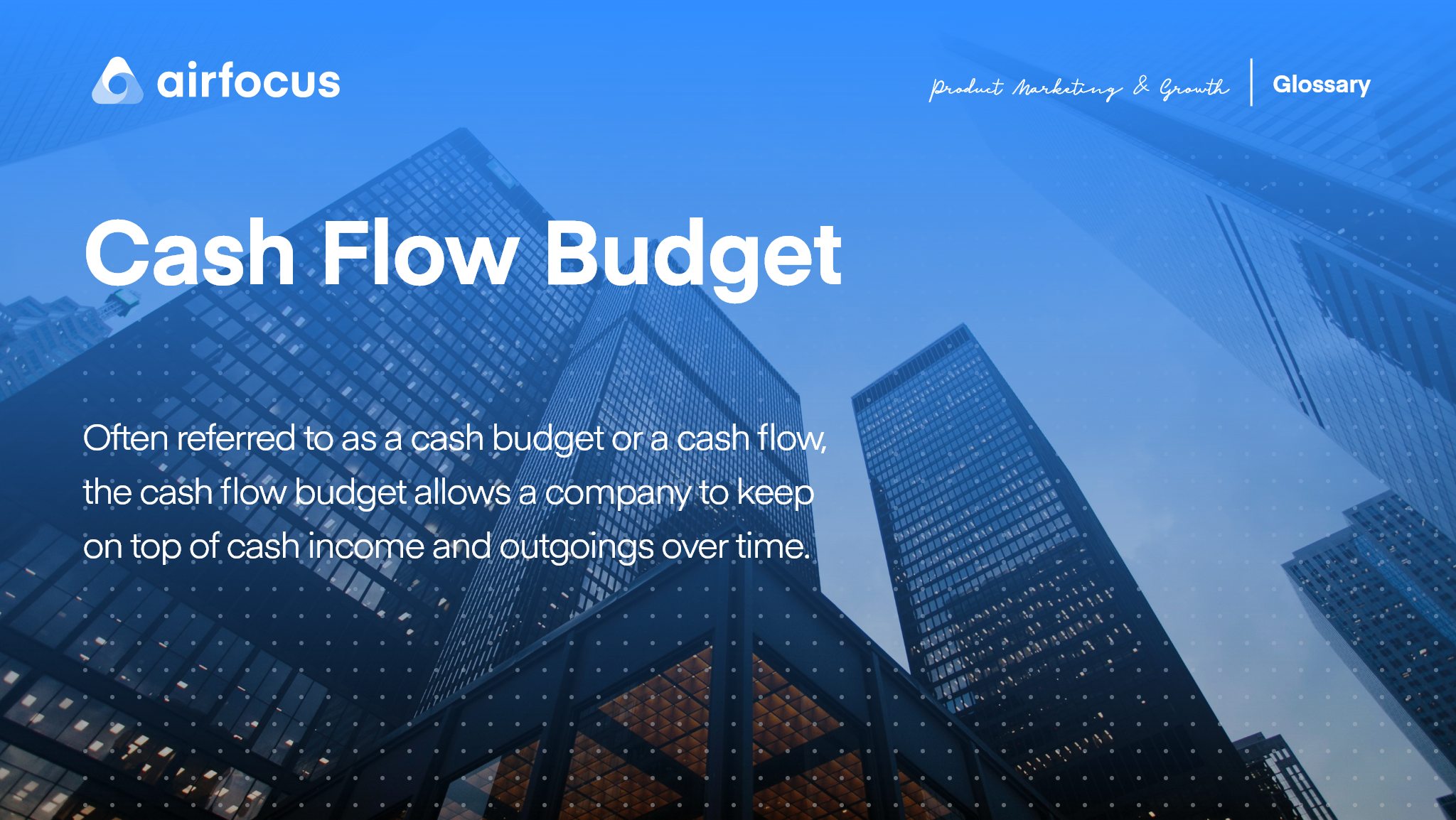 What is a Cash Flow Budget