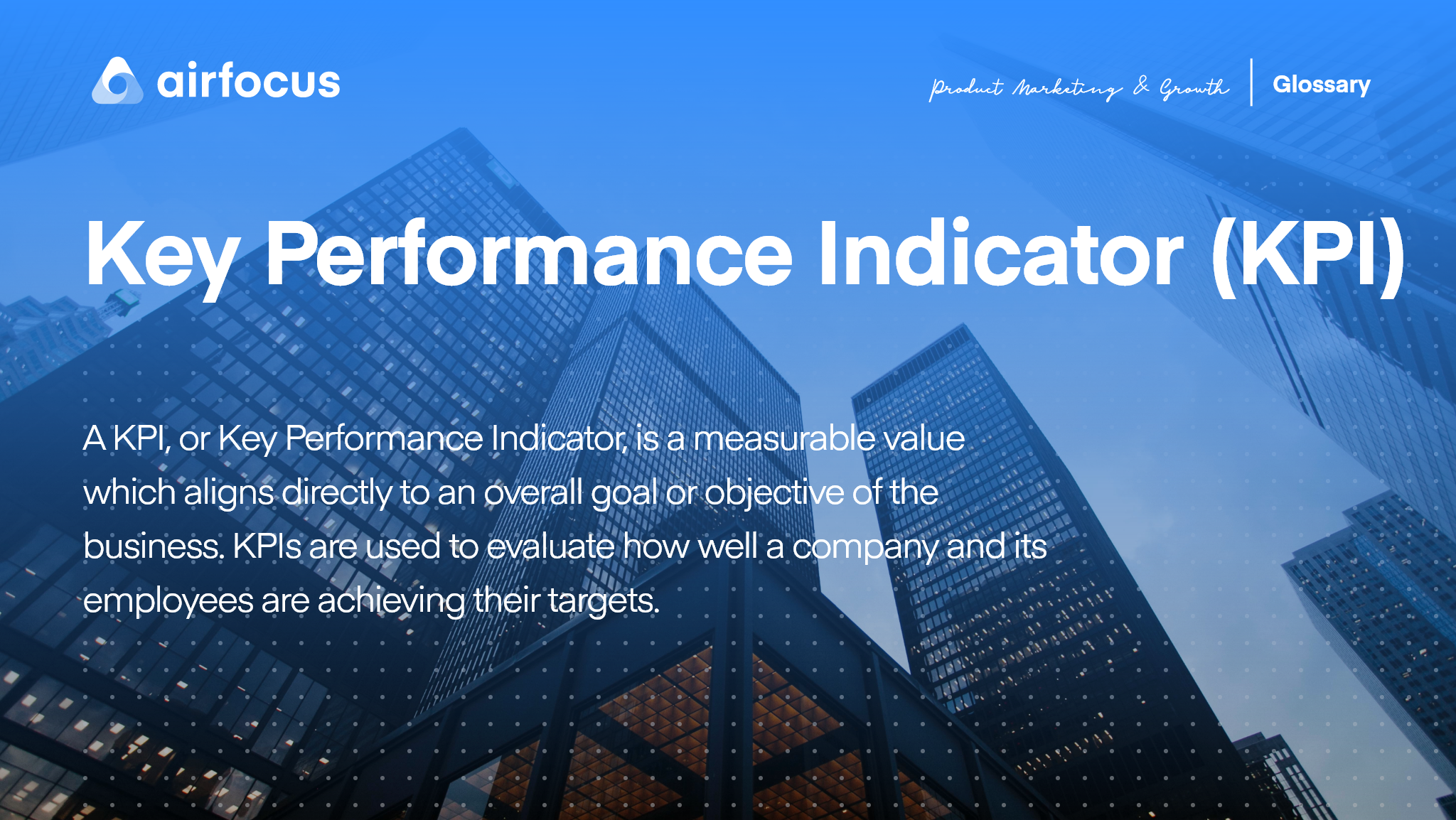 What is a Key Performance Indicator?