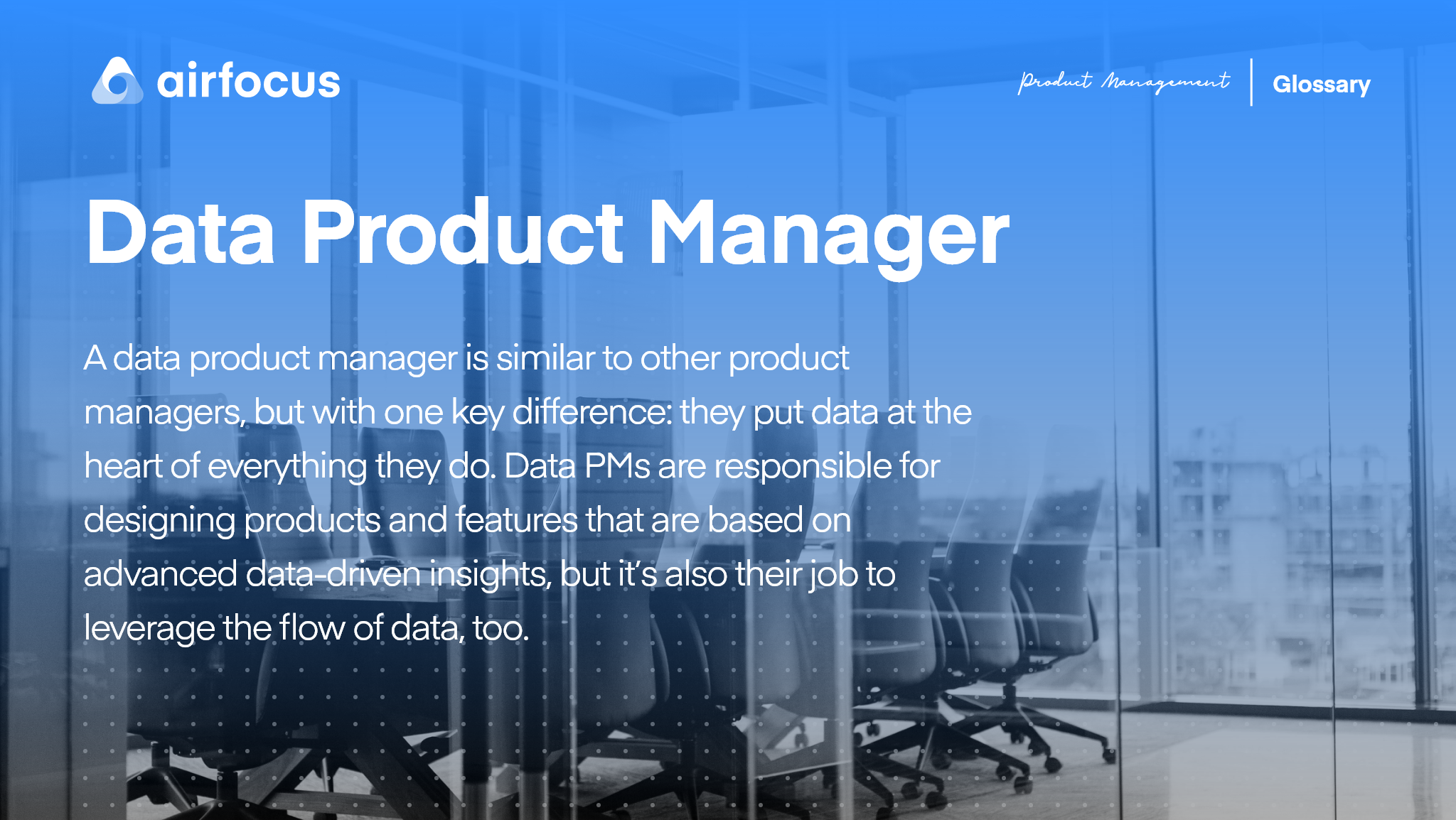 What Is A Data Product Manager?