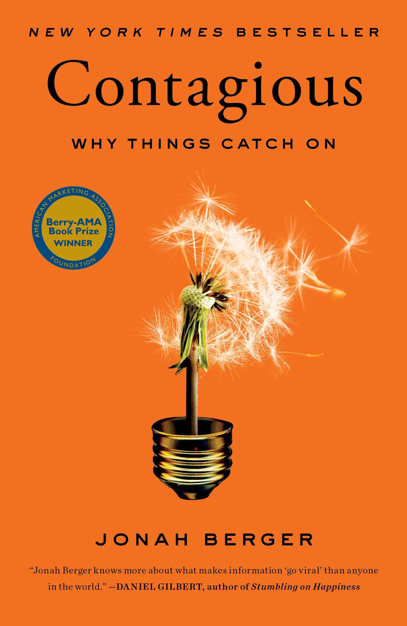 Contagious: Why Things Catch on Hardcover