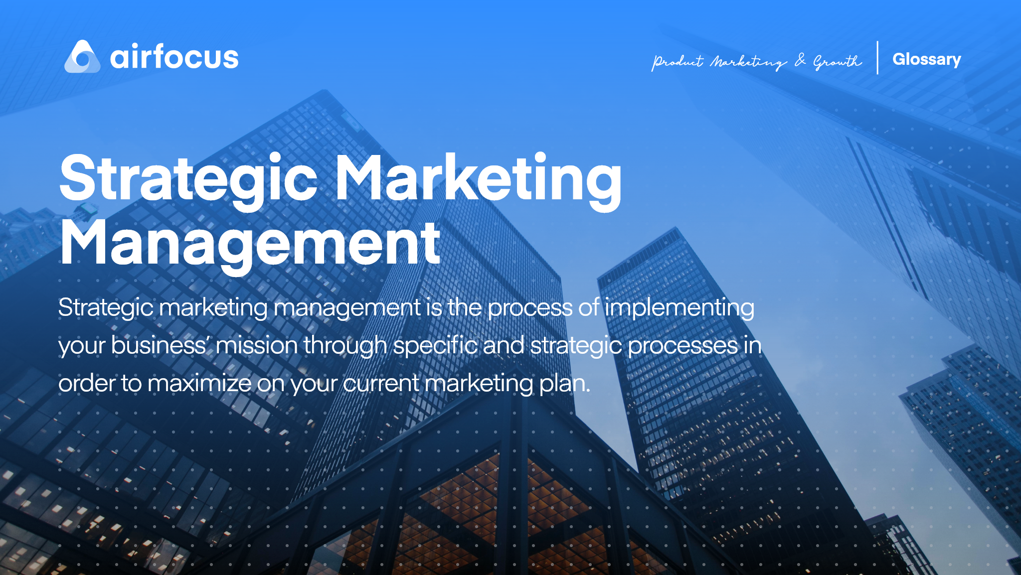What is Strategic Marketing Management