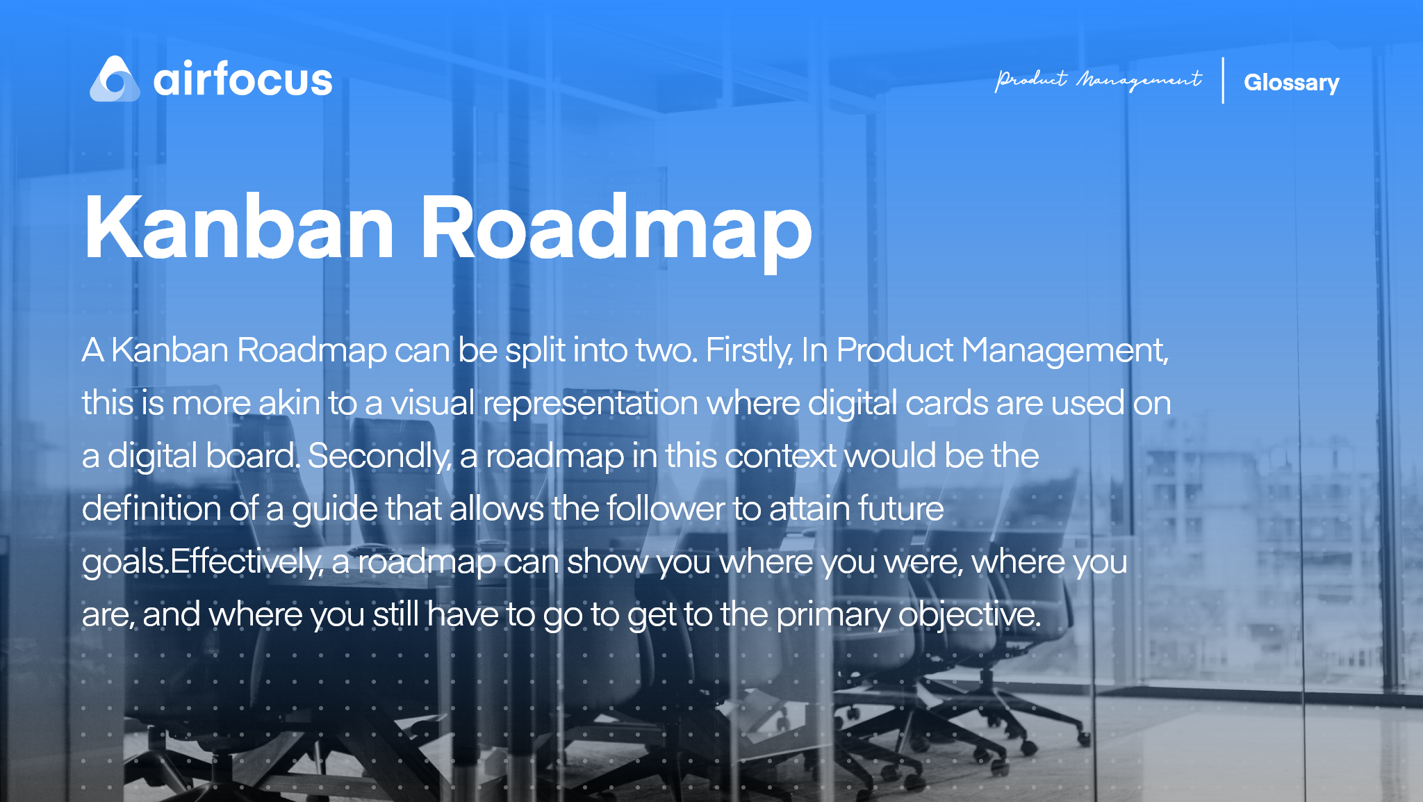 What is a Kanban Roadmap?