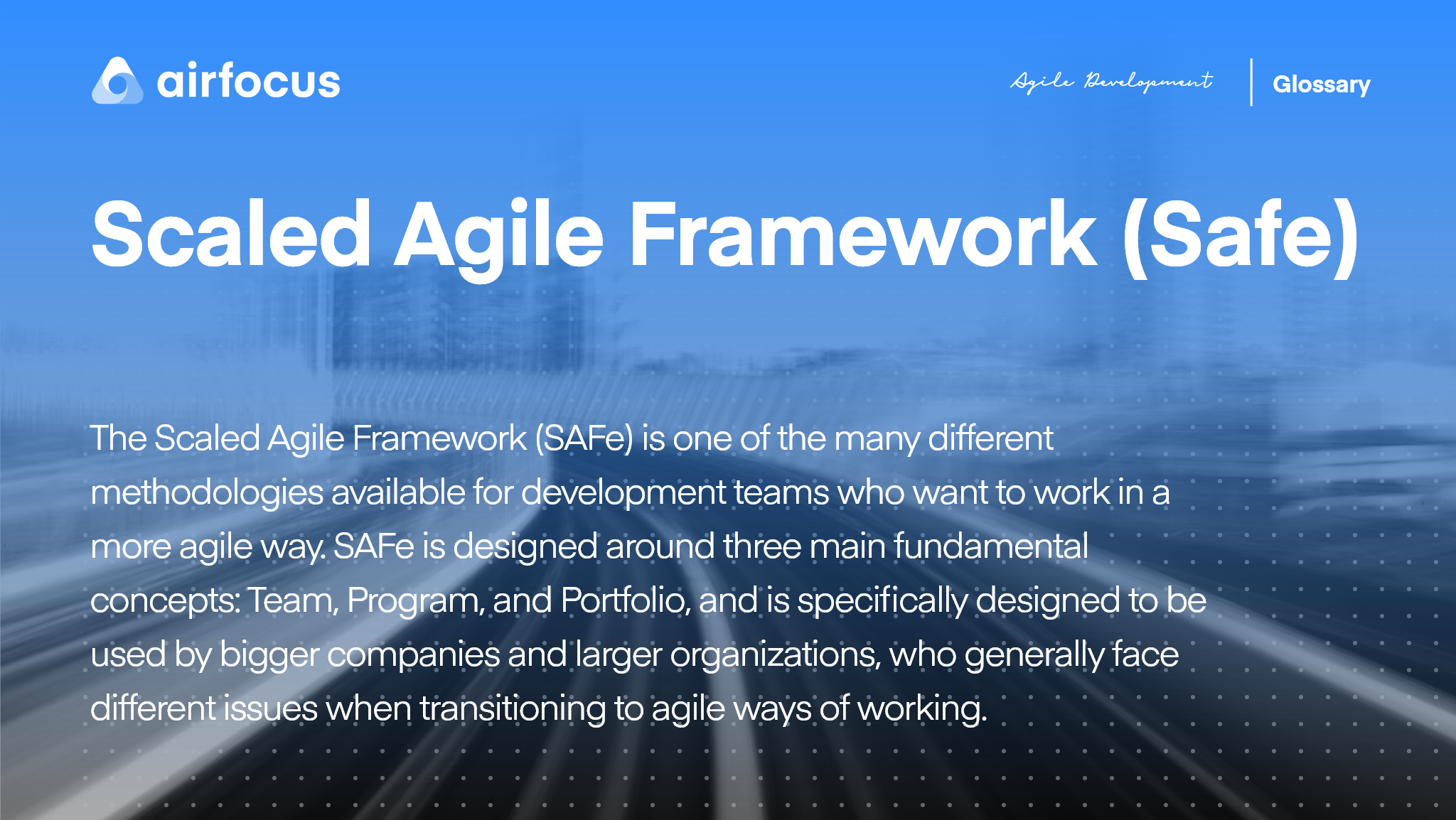 What Is The Scaled Agile Framework SAFe