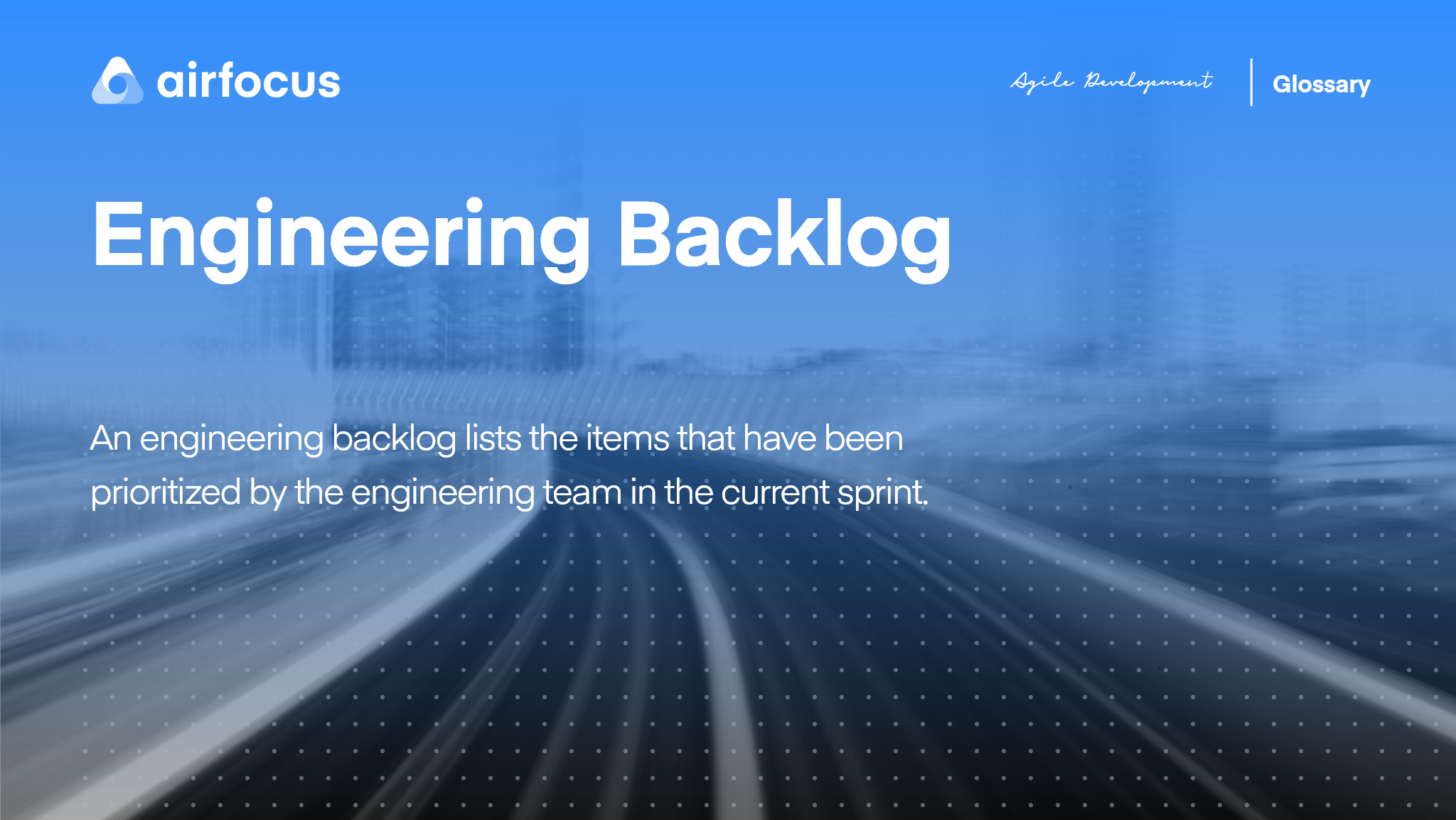 What Is An Engineering Backlog