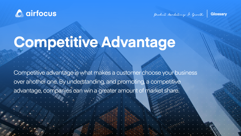 What Is Competitive Advantage? Definition, Examples ...