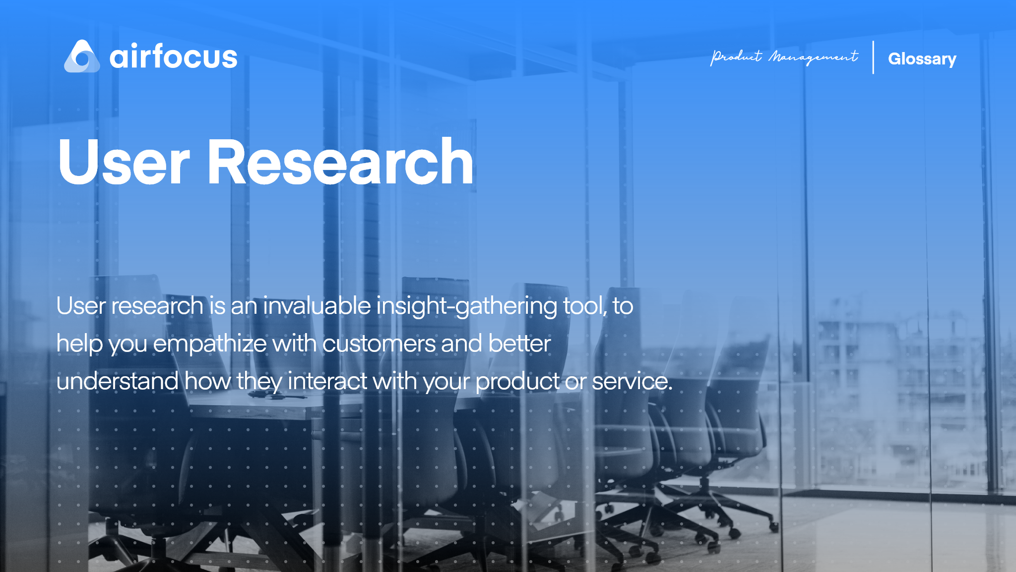 What Is User Research