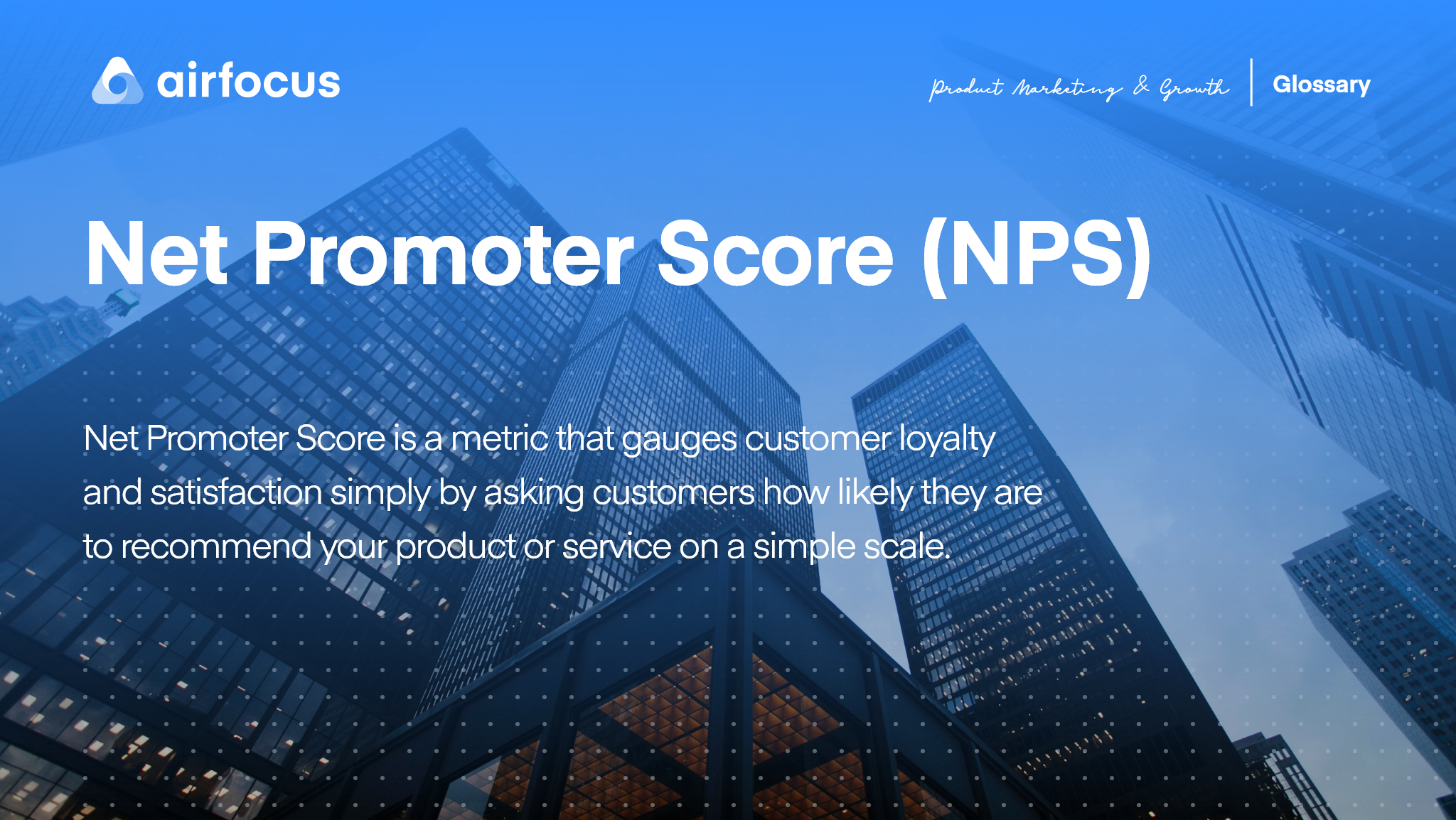 What is Net Promoter Score (NPS)