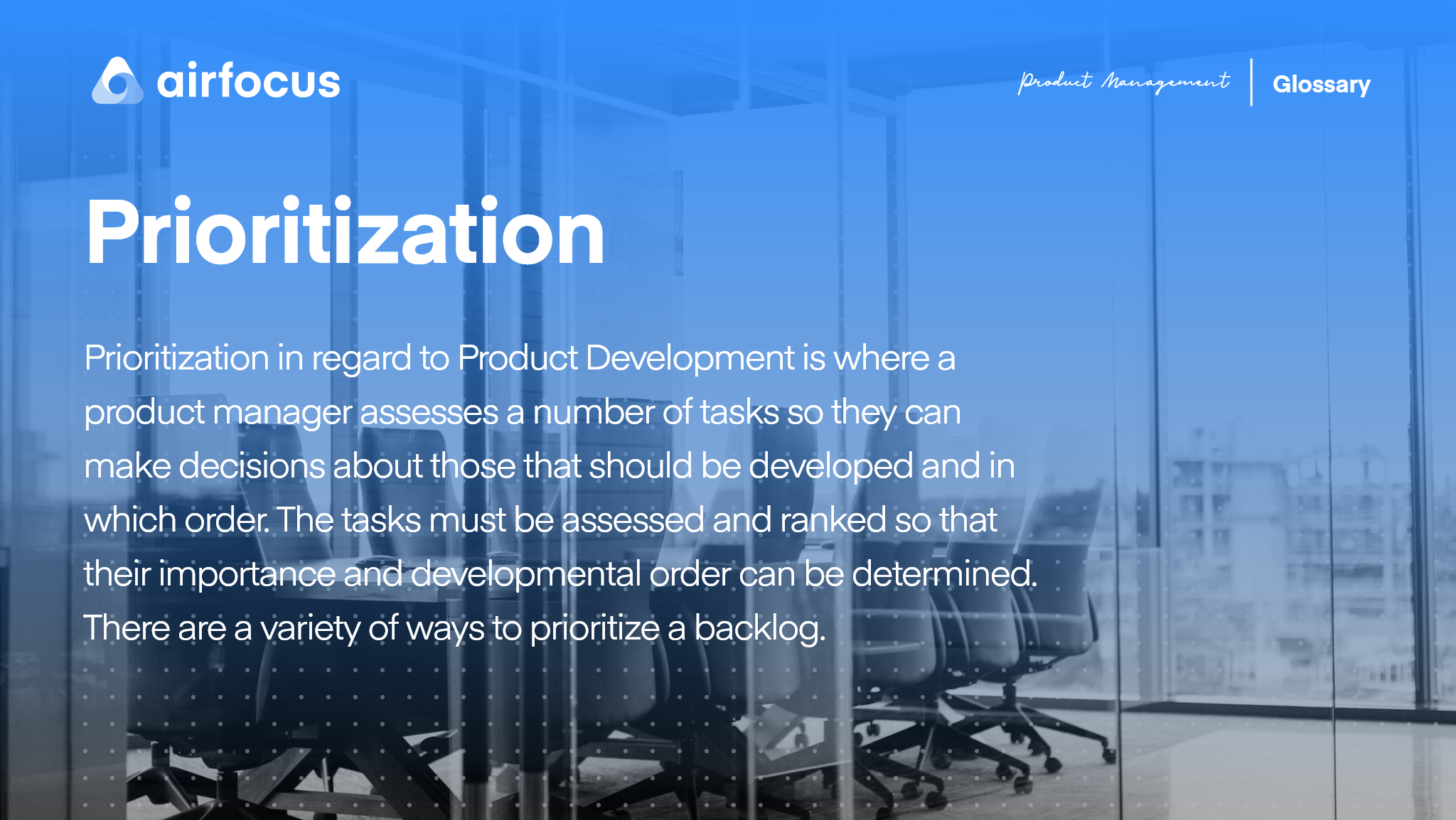 What is Prioritization?