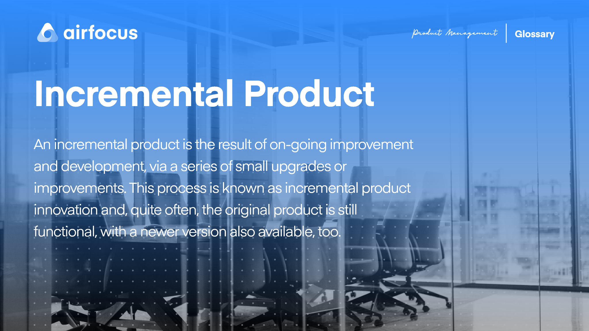 What Is An Incremental Product?