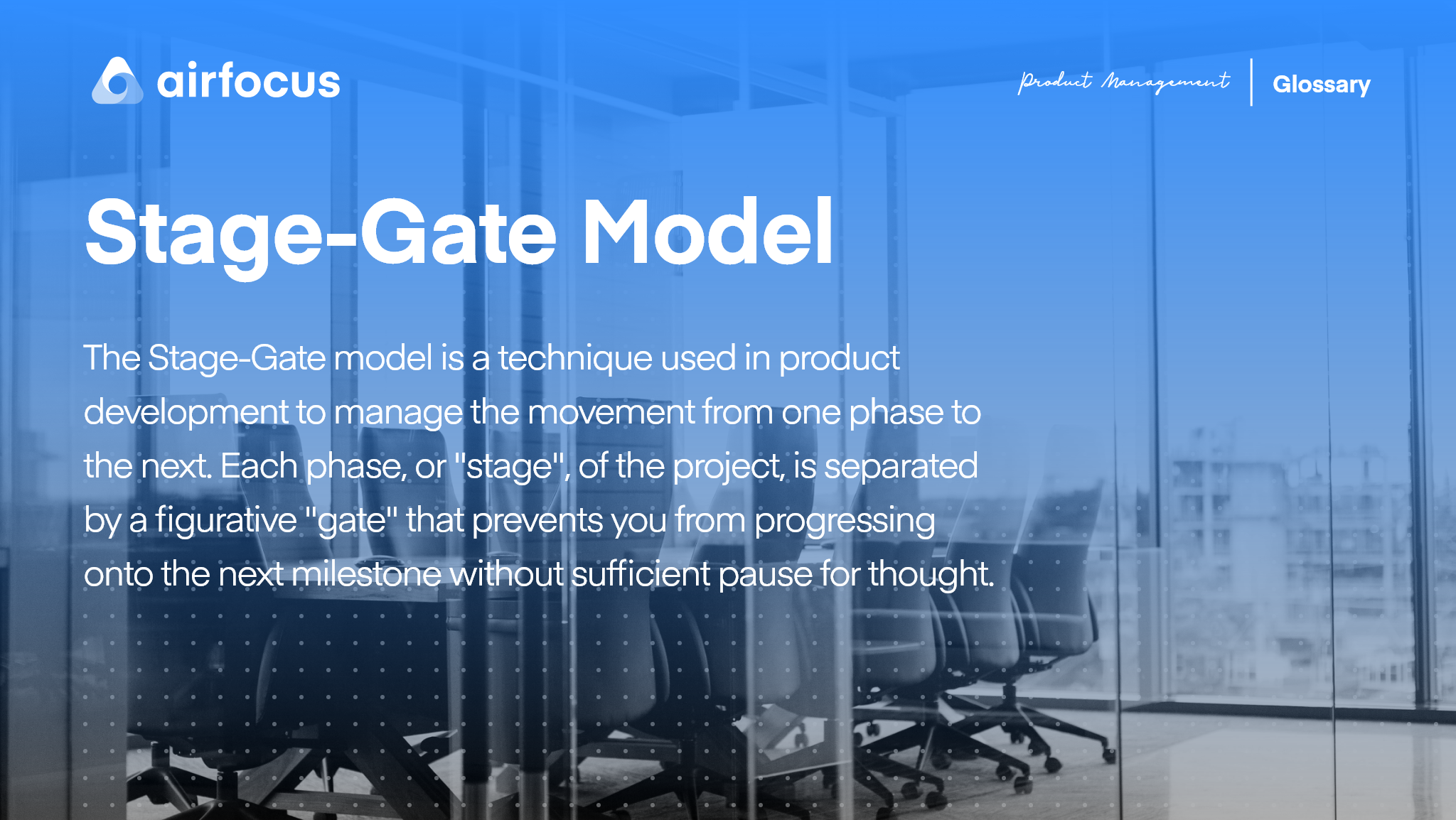 What Is The Stage-Gate Model?