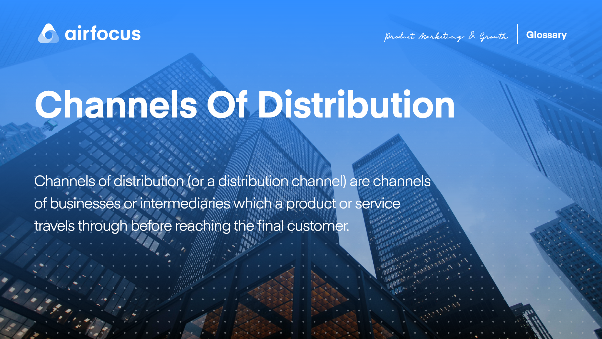 What are Channels of Distribution