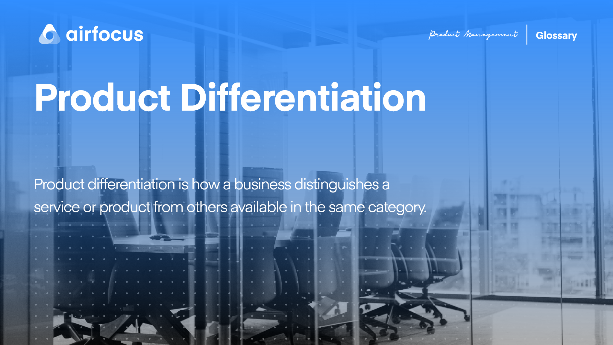 What Is Product Differentiation