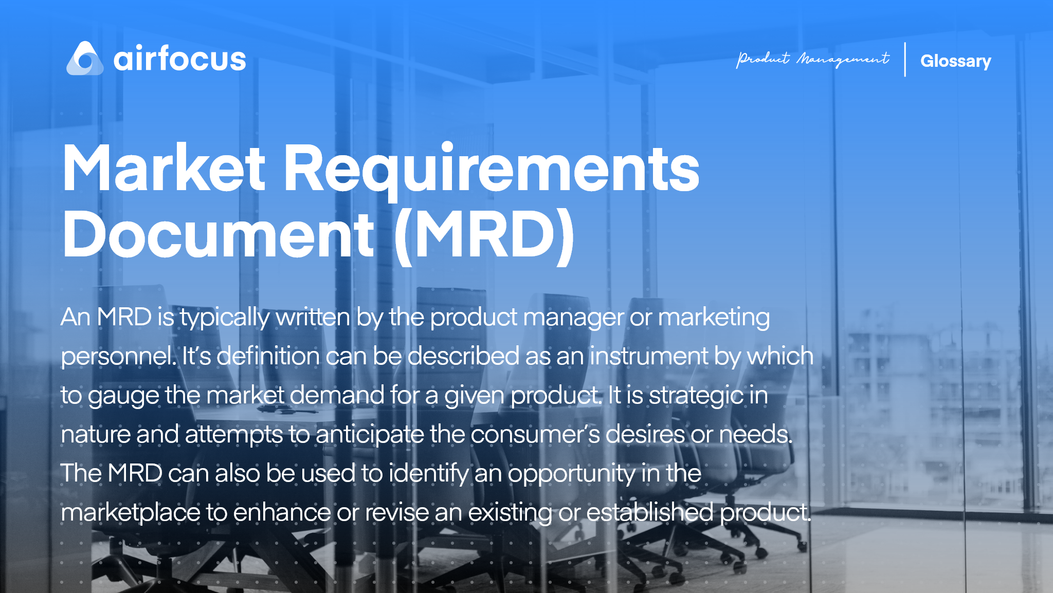 What is a Market Requirements Document (MRD)?