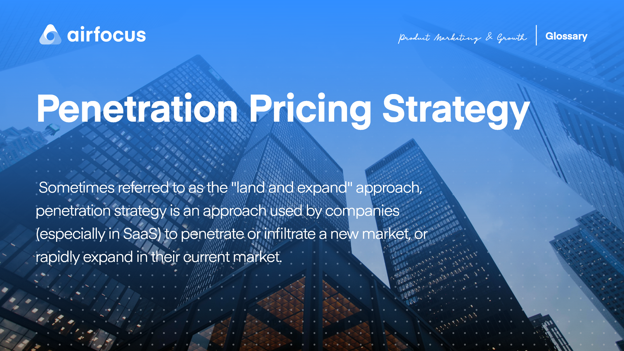 What is a Penetration Pricing Strategy