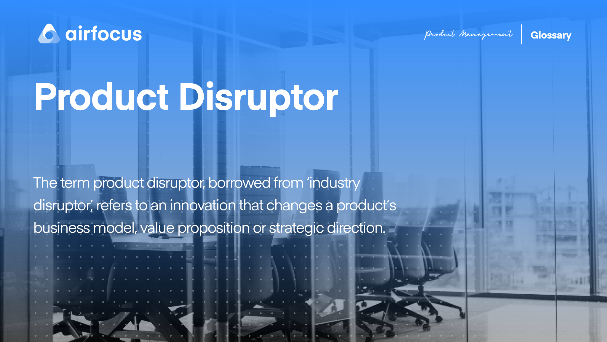 What Is A Product Disruptor