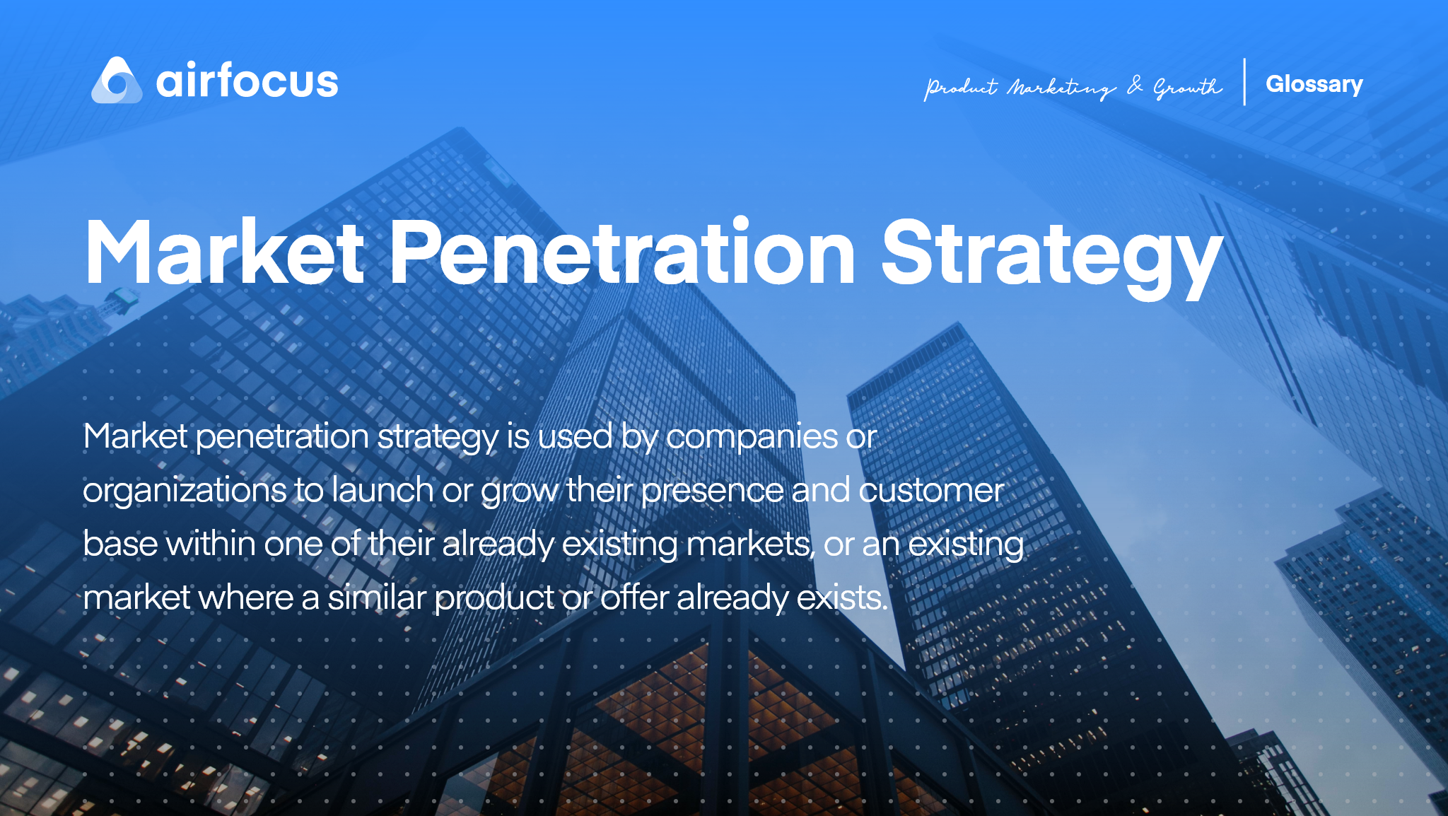 What Is Market Penetration Strategy
