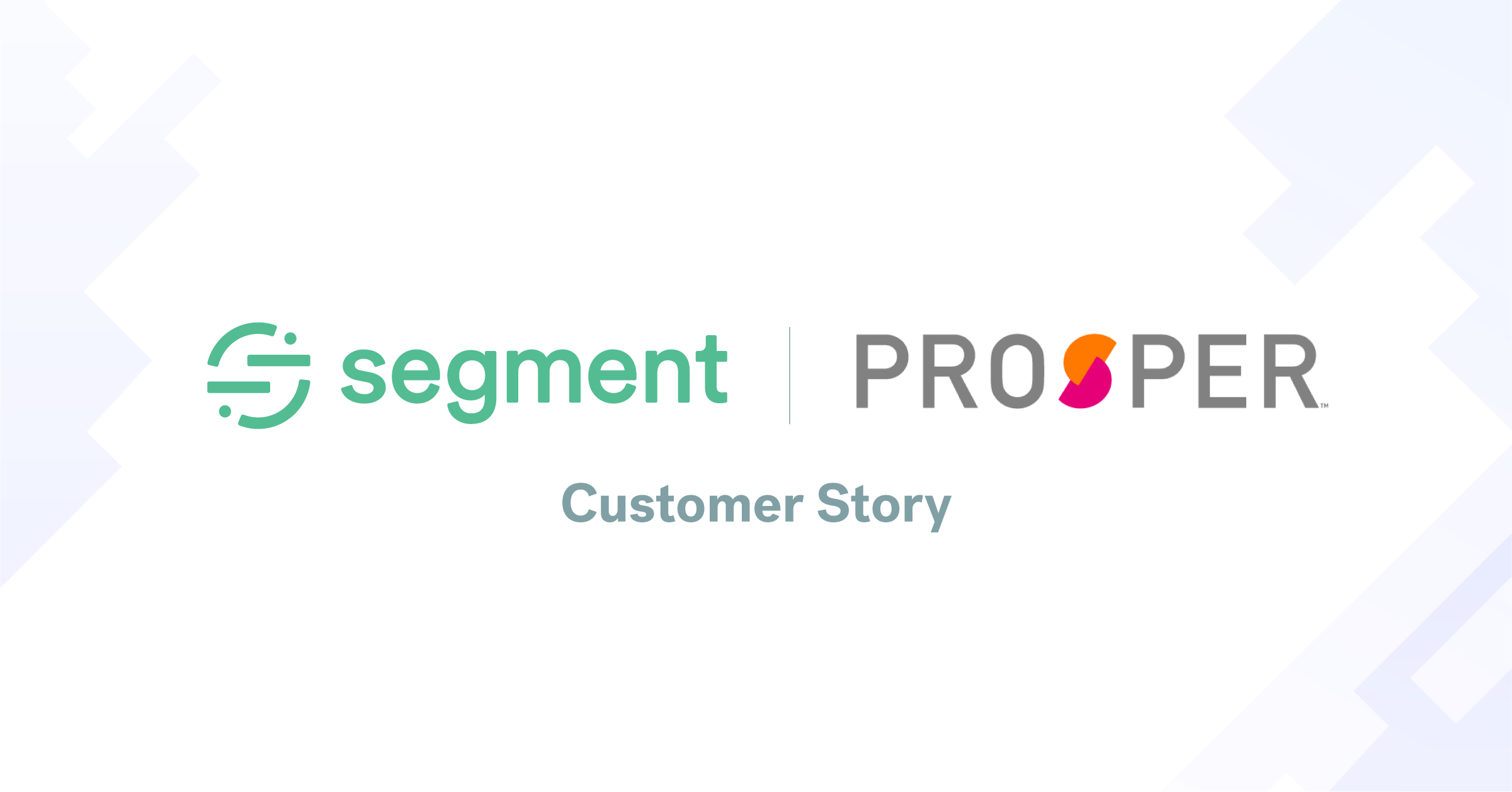 How Prosper reduced analytics installation from months to minutes