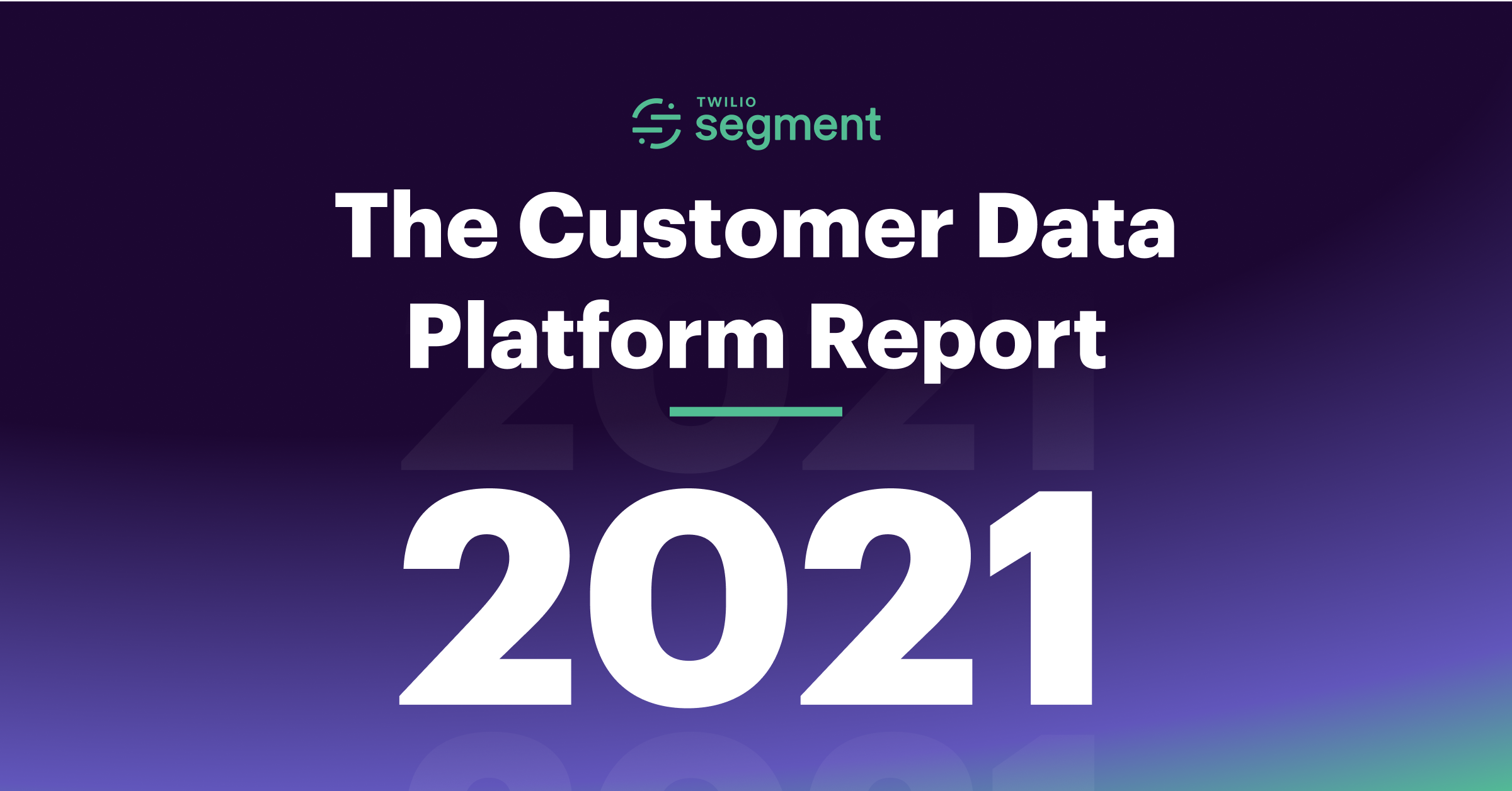 The Customer Data Platform Report 2021