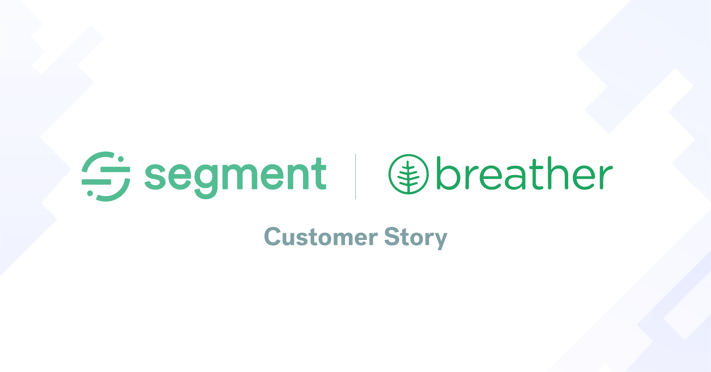 How Breather uses Segment Ad Sources to get better ROI on ads