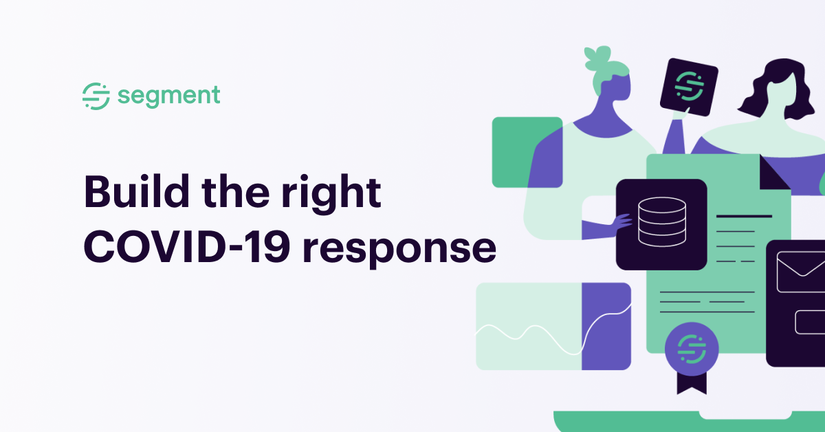 Build the right COVID-19 response plan