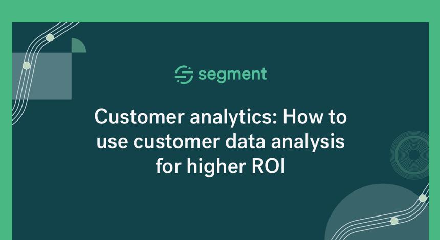 客户分析:如何利用客户数据分析来获得更高的投资回报率万博官方购彩