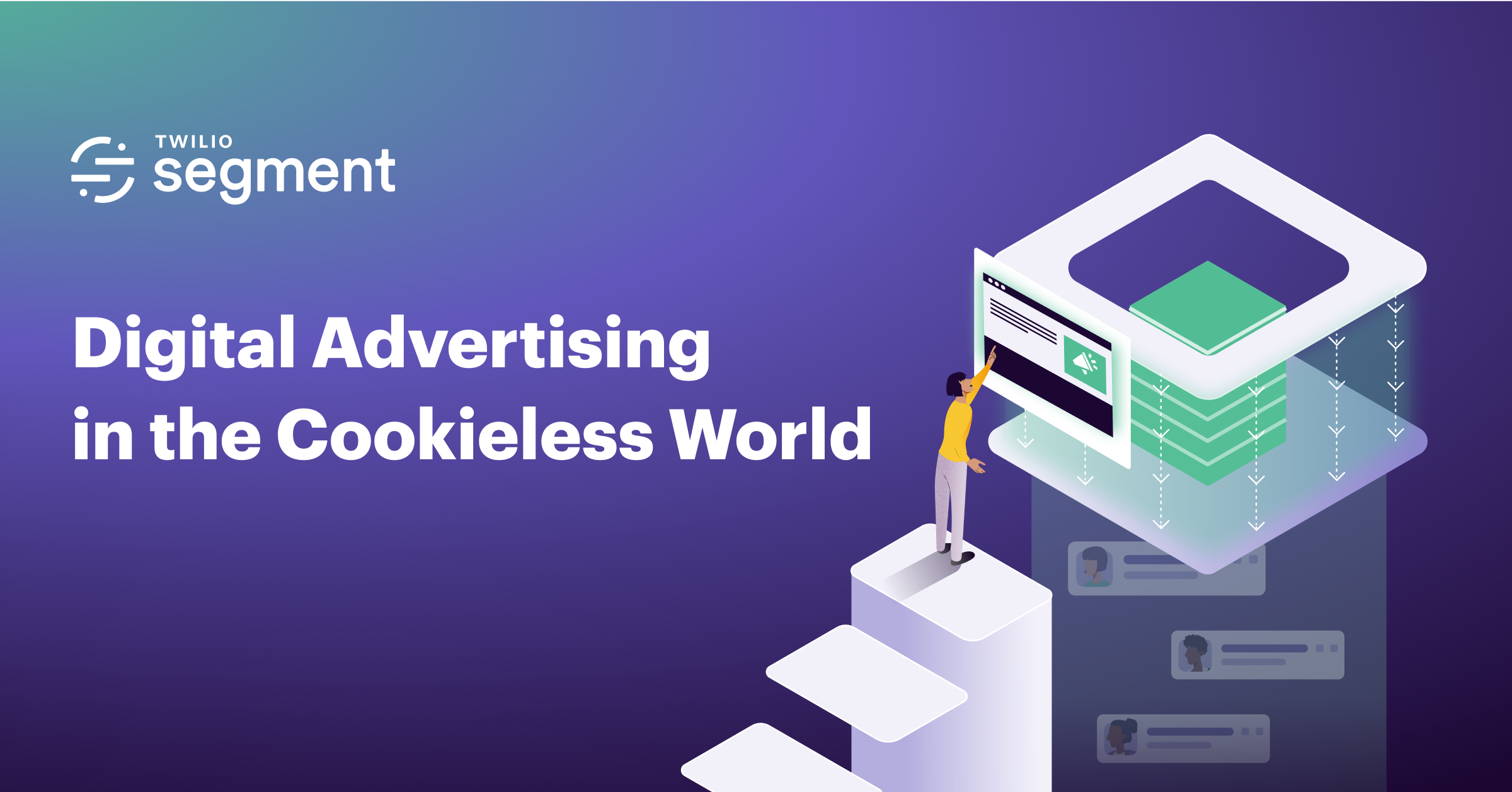 Digital Advertising in the Cookieless World