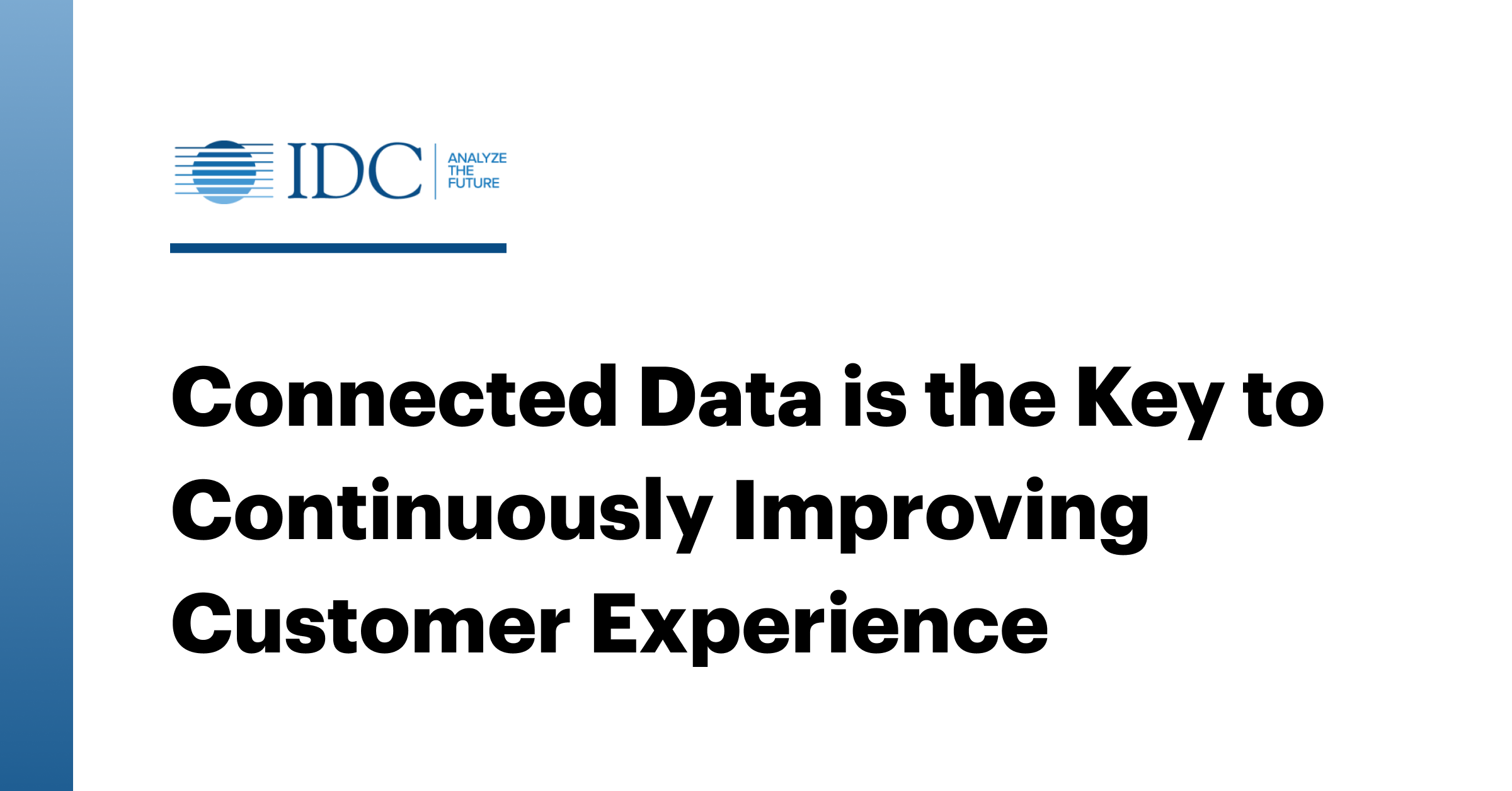 Connected Data is the Key to Continuously Improving Customer Experience