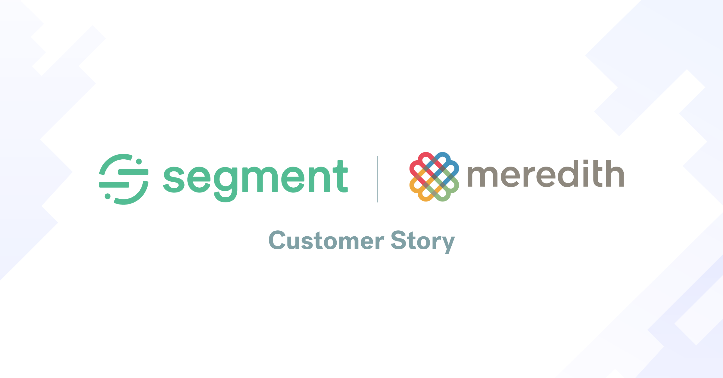How Meredith uses Segment to power unified customer analytics across the enterprise