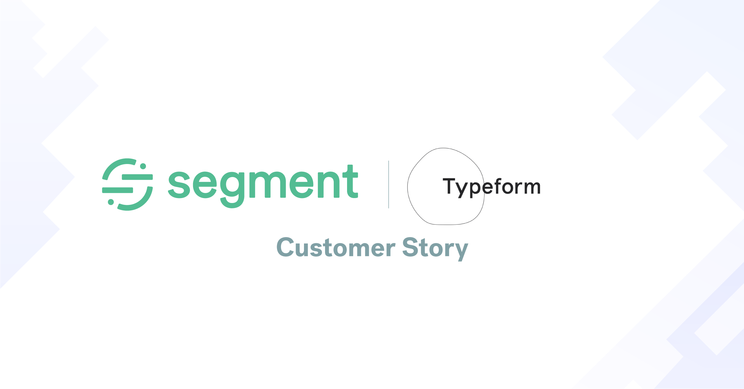 How Typeform uses Segment Protocols to fuel growth through trusted customer data
