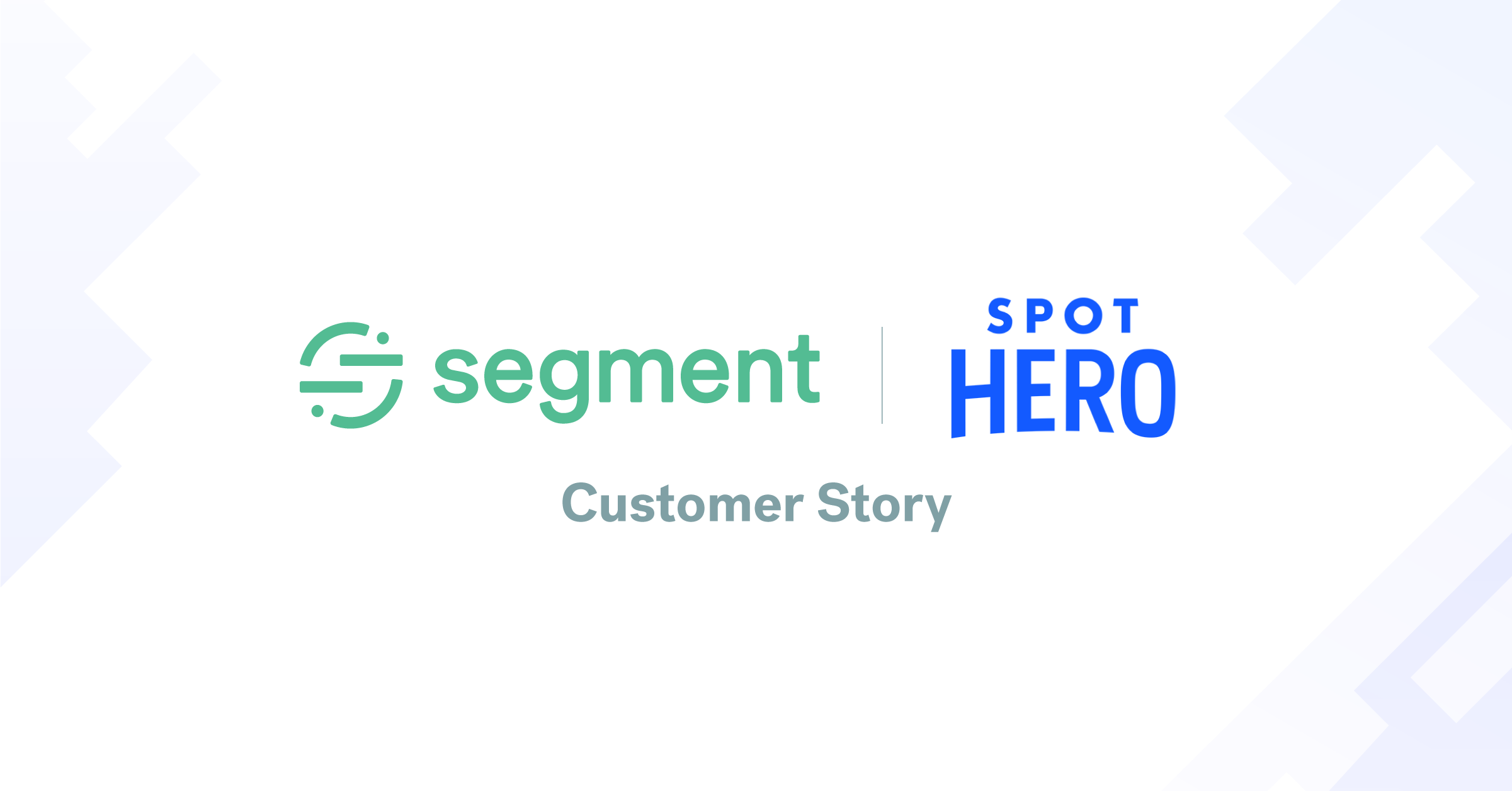 How SpotHero uses Segment and Looker to unlock user insights across the entire organization