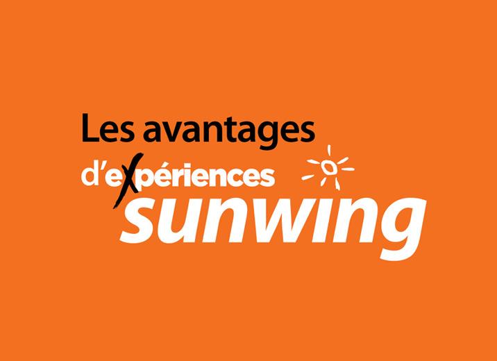 Les avantages d'experience Sunwing