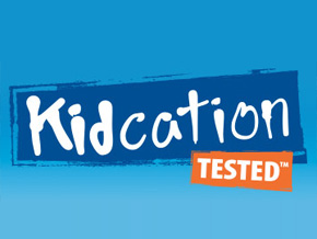 Kidcation Tested™