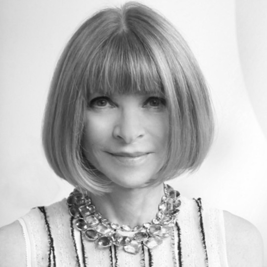 Dame Anna Wintour - Chief Content Officer and Global Editorial Director of Vogue