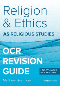 AS Religion and Ethics Revision Guide for OCR A Level Religious Studies