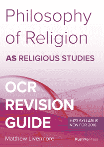 AS Philosophy of Religion Revision Guide for OCR A Level Religious Studies