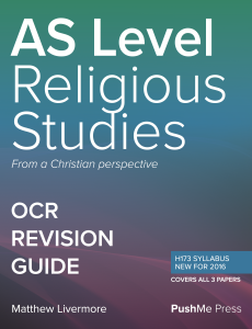 AS Religious Studies Revision Guide for OCR A Level Religious Studies