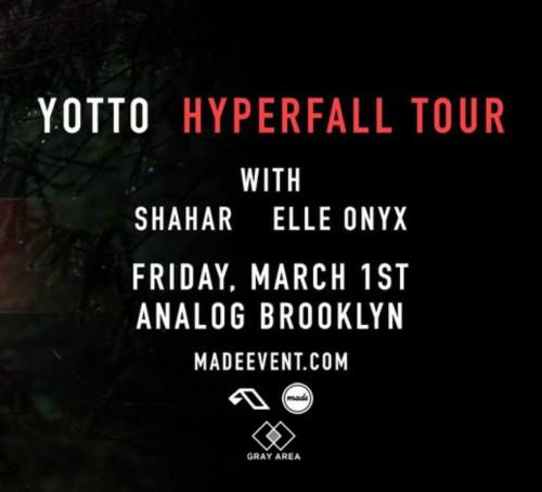 Yotto [Hyperfall Tour]