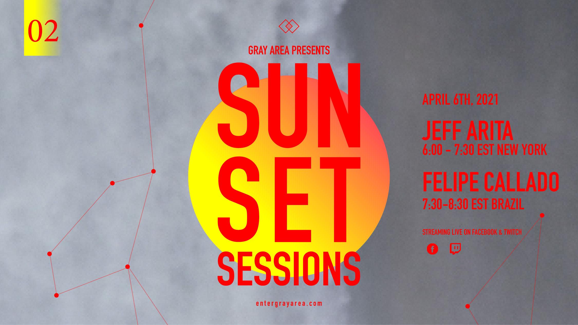 Sunset Sessions 02 w/ Jeff Arita [NYC] / Felipe Callado [Brasil]