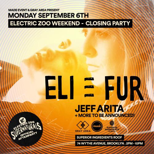 Eli & Fur   Official EZoo (Open Air) Closing Party