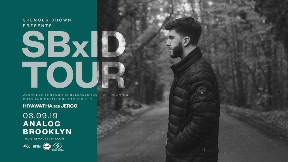 Spencer Brown [SBxID Tour]