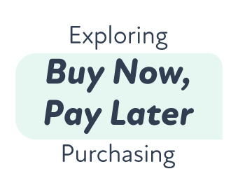 The Rise of Buy Now, Pay Later