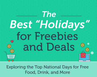 Best Holidays for Freebies and Deals