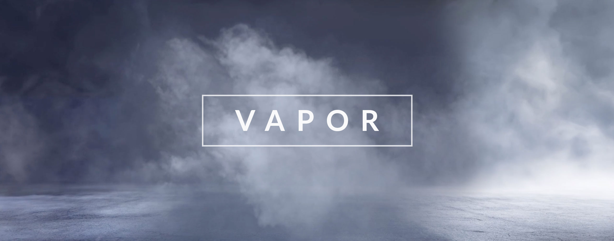 Vapor - Fog and Smoke Effects
