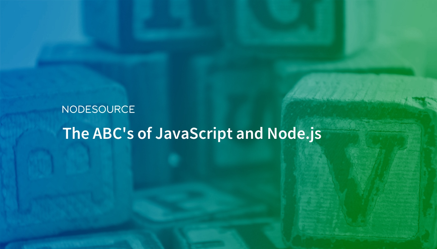ABC's of JavaScript and Node.js