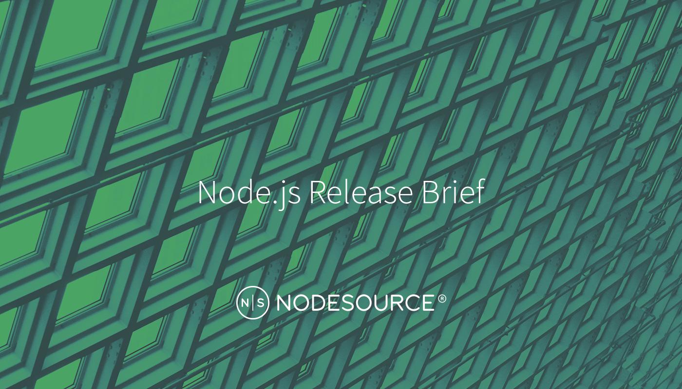 Node js 7 7 2 Release Brief - NodeSource
