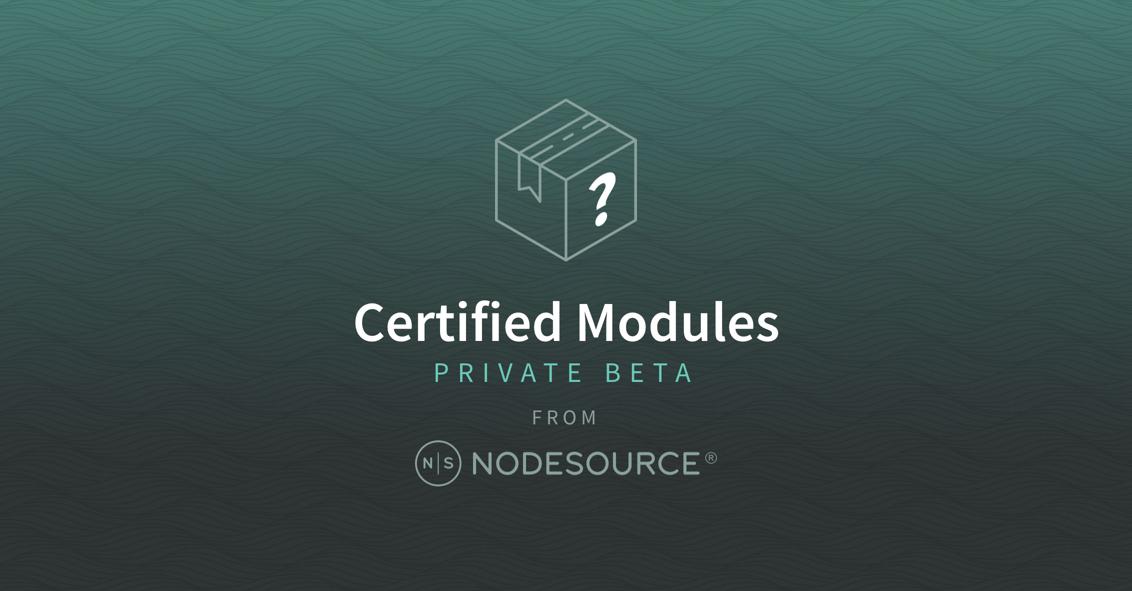 Announcing Nodesource Certified Modules For Nodejs